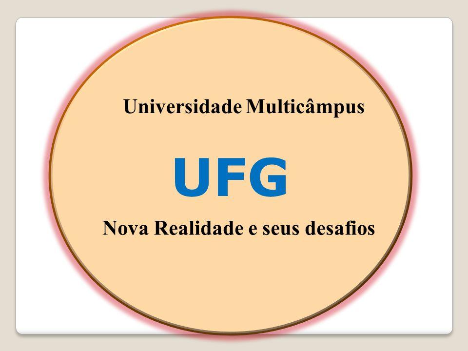 UFG Universidade Multicâmpus Nova Realidade e seus desafios