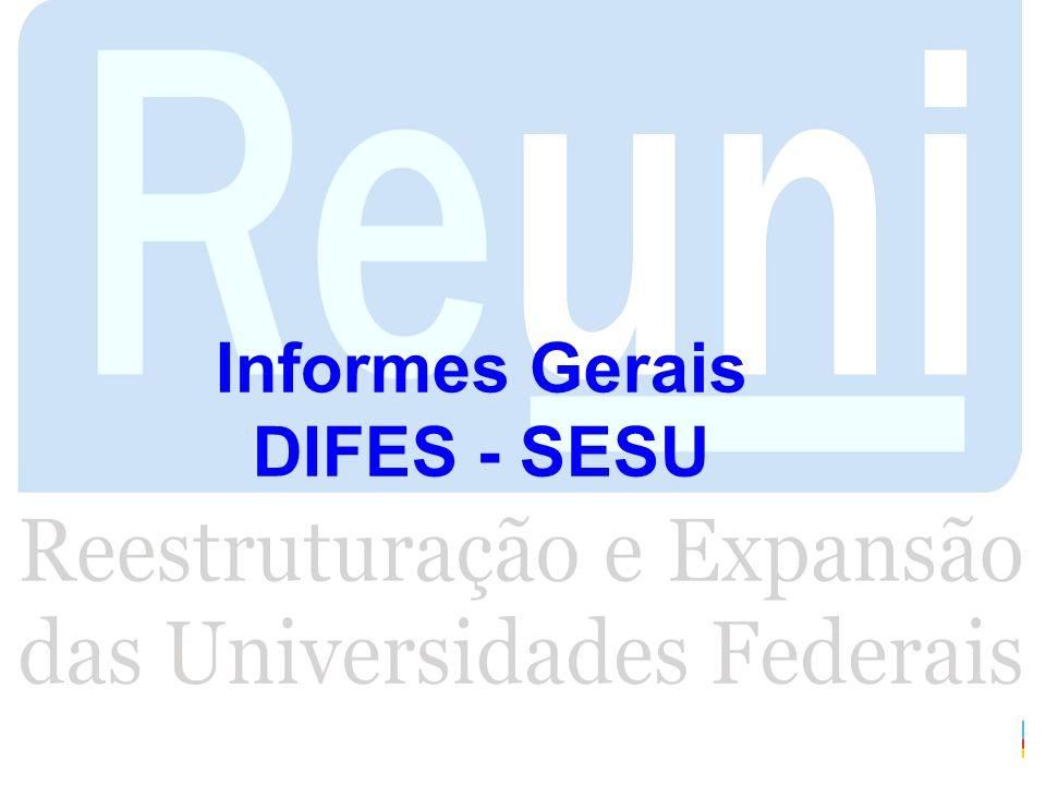 Informes Gerais DIFES - SESU