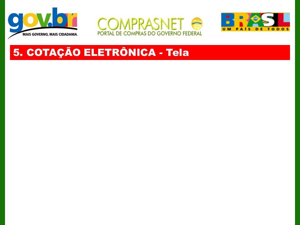 5. COTAÇÃO ELETRÔNICA - Tela