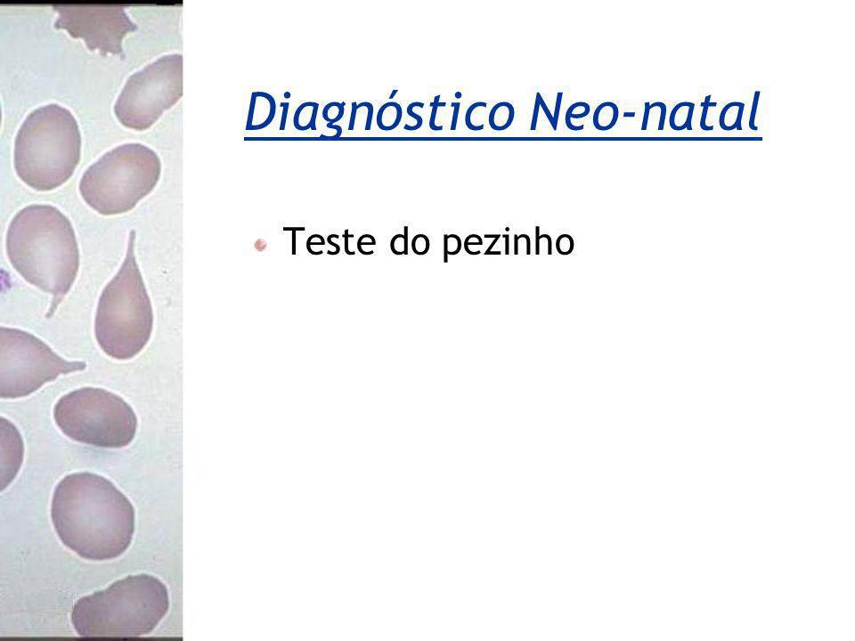 Diagnóstico Neo-natal Teste do pezinho