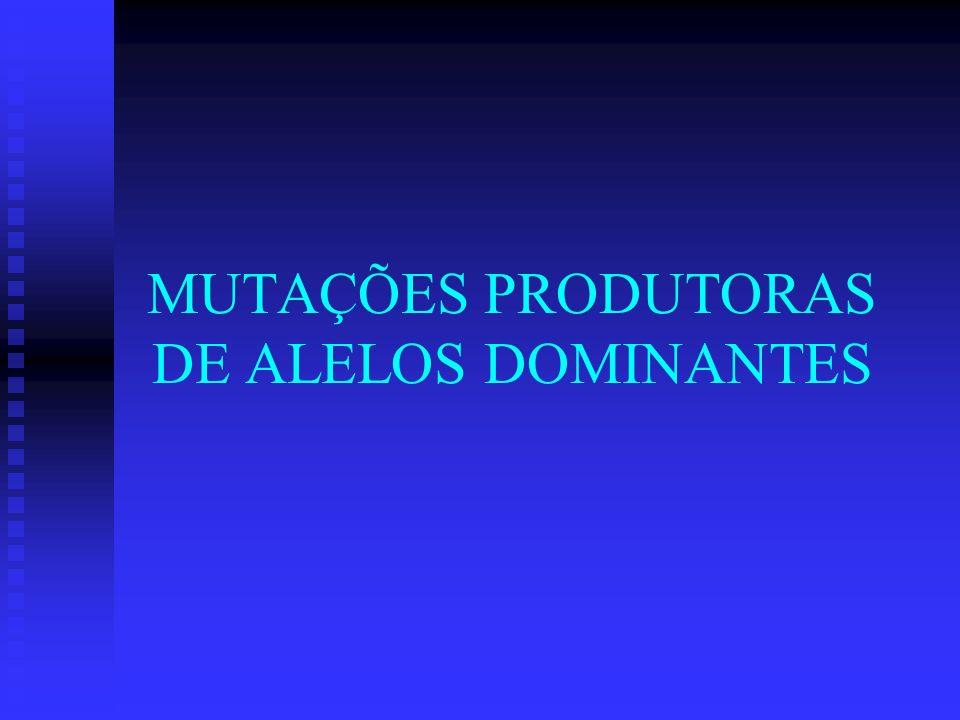 O produto do alelo mutante interfere na função do produto do alelo normal O produto do alelo mutante interfere na função do produto do alelo normal Ocorre em proteínas multiméricas (dímeros e tetrâmeros) Ocorre em proteínas multiméricas (dímeros e tetrâmeros) Alelo alterado causa fenótipo mais grave em heterozigoto em relação ao efeito causado por um alelo nulo.