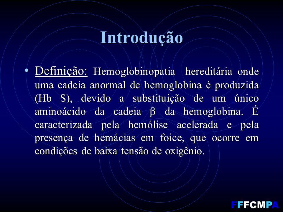 Diagnóstico AF é grave anemia hemolítica com icterícia: AF é grave anemia hemolítica com icterícia: policromatocitose; policromatocitose; reticulócitos > 15%; reticulócitos > 15%; RDW alto; RDW alto; eritroblastos; eritroblastos; fragmentos eritrocitários fragmentos eritrocitários trombocitose; trombocitose; corpúsculos de Howell-Jolly; corpúsculos de Howell-Jolly; leucocitose; leucocitose; bilirrubina indireta elevada; bilirrubina indireta elevada; FFFCMPA