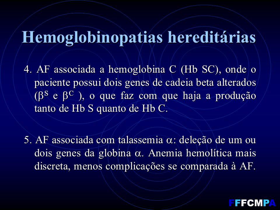 Hemoglobinopatias hereditárias 4.