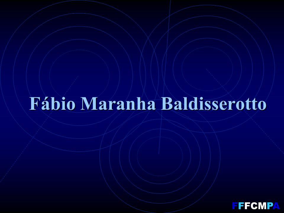 Fábio Maranha Baldisserotto FFFCMPA