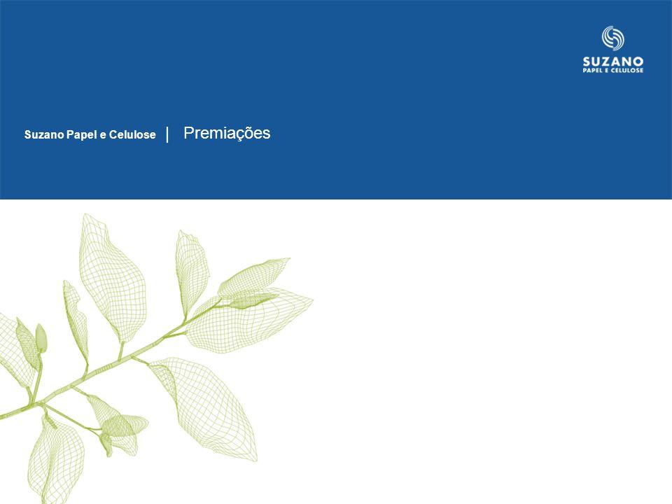 Eleita a Melhor Empresa do Setor de Papel e Celulose, pelo Prêmio Valor 1000, do Jornal Valor Econômico.