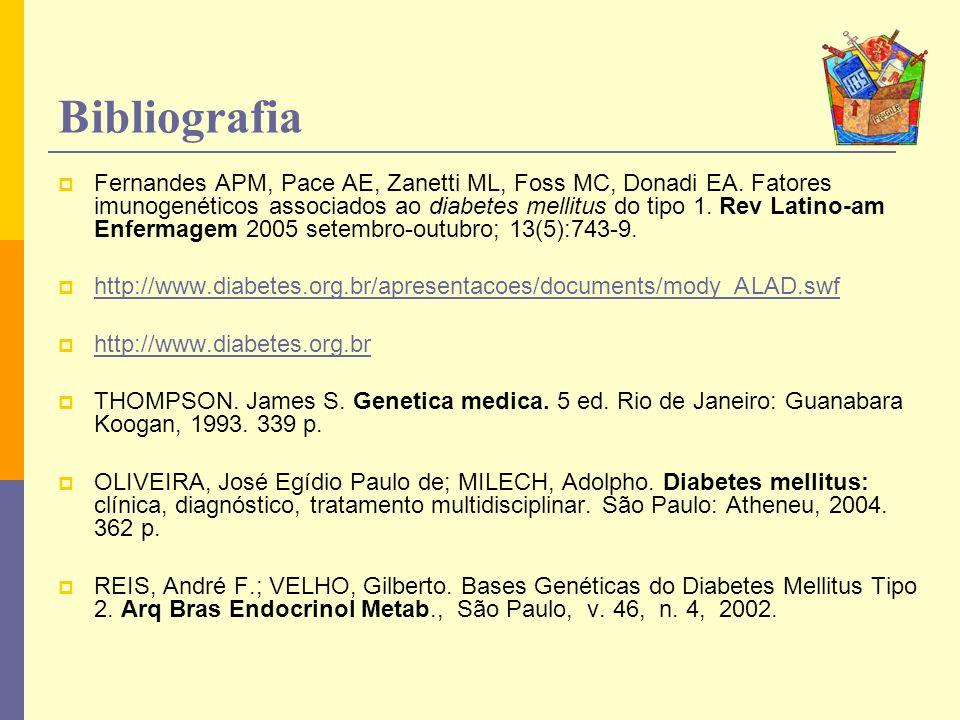 Fernandes APM, Pace AE, Zanetti ML, Foss MC, Donadi EA. Fatores imunogenéticos associados ao diabetes mellitus do tipo 1. Rev Latino-am Enfermagem 200