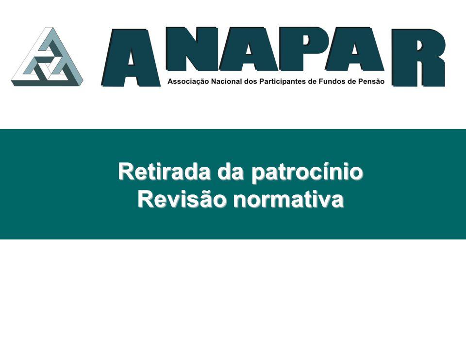 PRINCÍPIOS GERAIS - ANAPAR Retirada de patrocínio é garantido pela LC 109/2001.