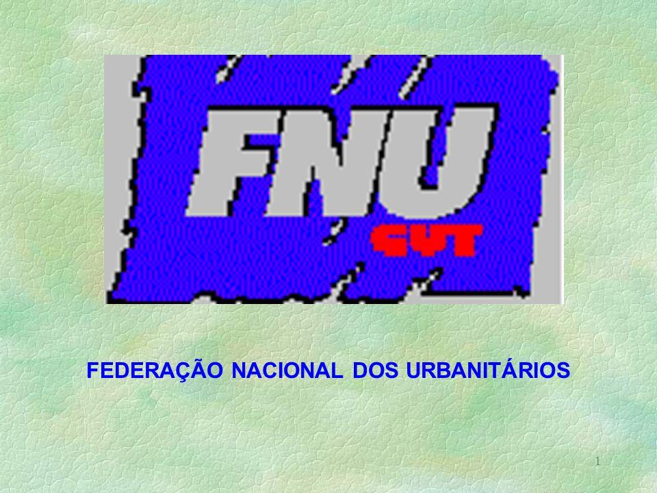 1 FEDERAÇÃO NACIONAL DOS URBANITÁRIOS