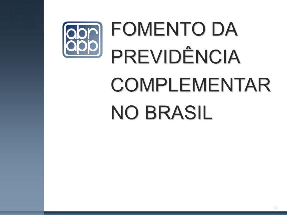 [1] FOMENTO DA PREVIDÊNCIA COMPLEMENTAR NO BRASIL