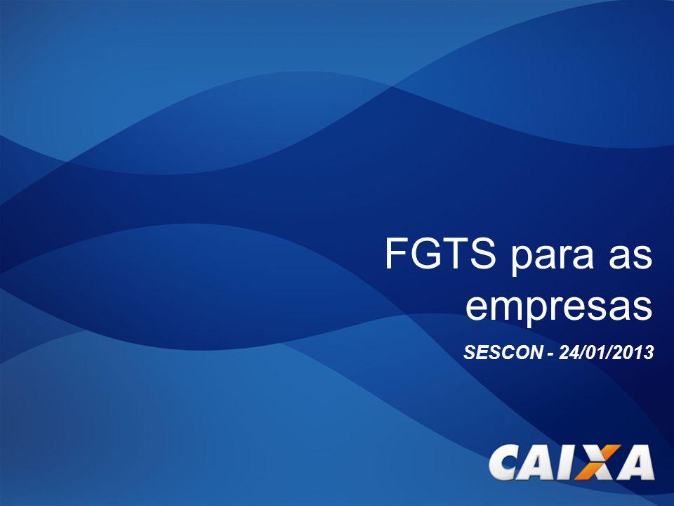 FGTS para as empresas SESCON - 24/01/2013