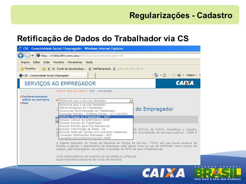 Regularizações - Cadastro Retificação de Dados do Trabalhador via CS