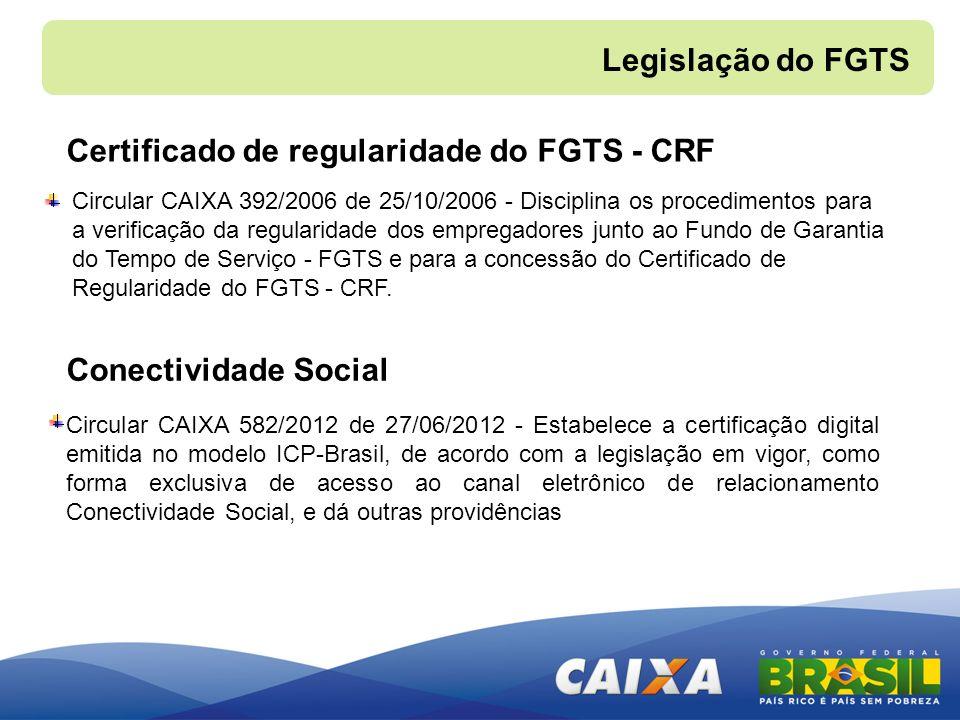 Circular CAIXA 392/2006 de 25/10/2006 - Disciplina os procedimentos para a verificação da regularidade dos empregadores junto ao Fundo de Garantia do