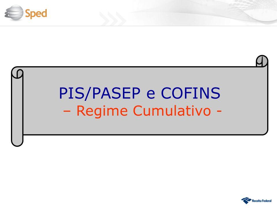 PIS/PASEP e COFINS – Regime Cumulativo -