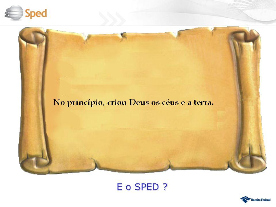 E o SPED ?