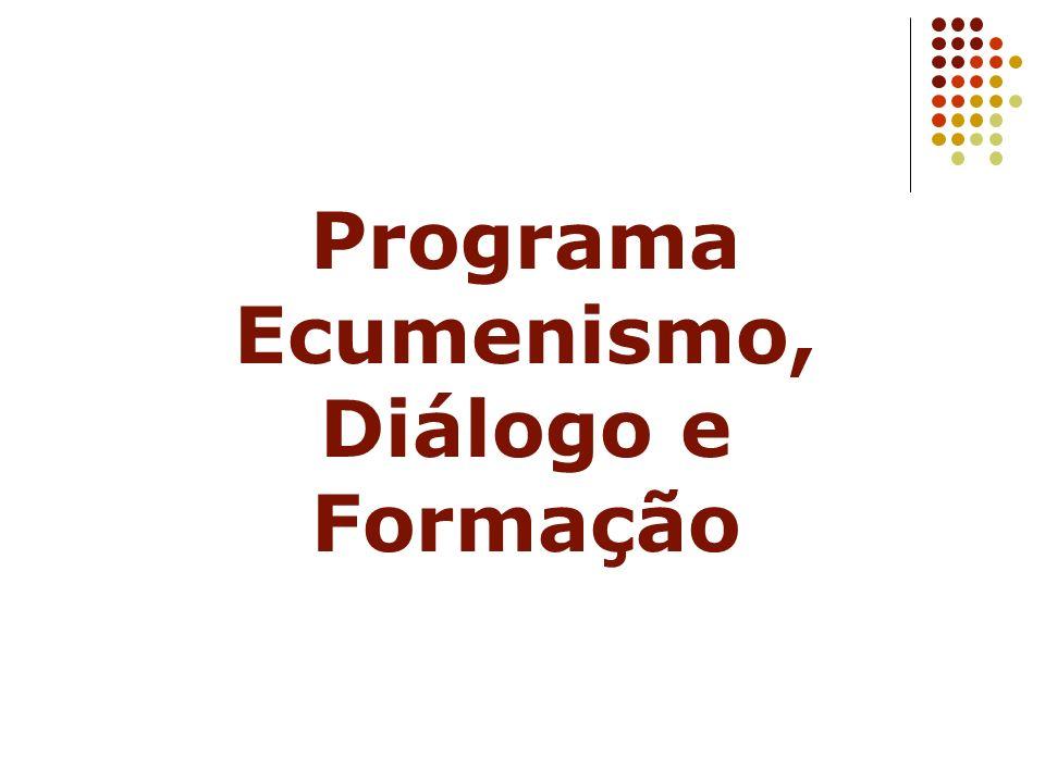 Programa Ecumenismo, Diálogo e Formação
