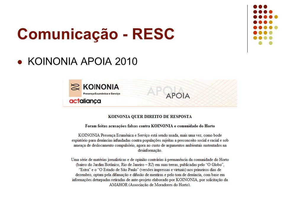 Comunicação - RESC KOINONIA APOIA 2010