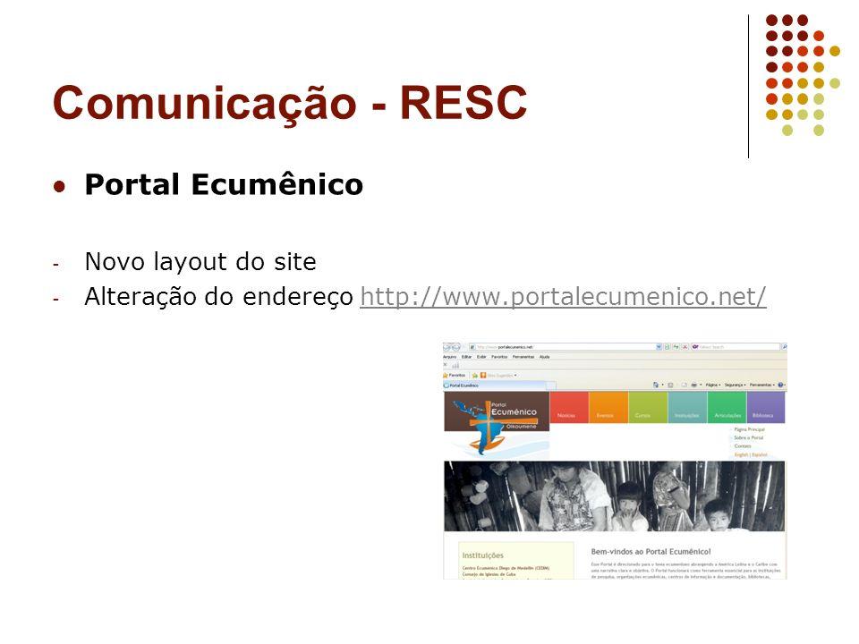 Comunicação - RESC Portal Ecumênico - Novo layout do site - Alteração do endereço http://www.portalecumenico.net/http://www.portalecumenico.net/