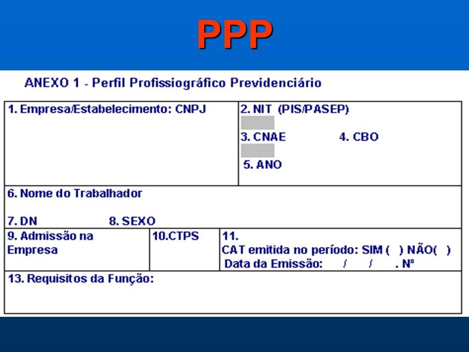 IN - INSS/DC – 090 de 16/06/03 Institui a apresentação do Perfil Profissiográfico Previdenciário a partir de 01/11/03 e dispensa a apresentação da LTC
