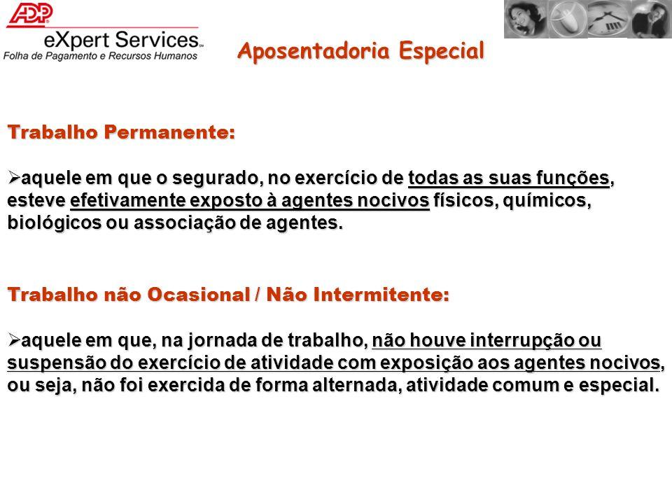 LTCAT RETROVISOR LTCAT PARABRISA Instruir a Aposentadoria Especial Homologar a Aposentadoria Especial Cuidados
