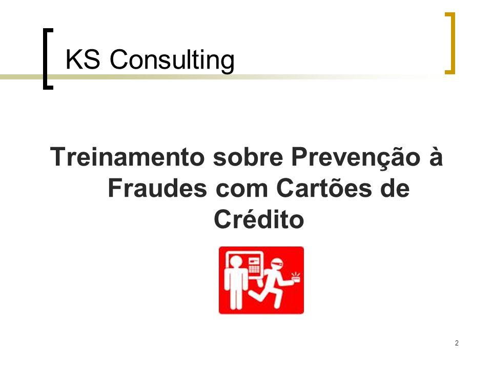 2 KS Consulting Treinamento sobre Prevenção à Fraudes com Cartões de Crédito