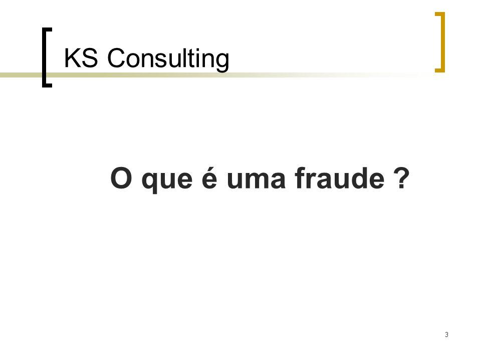 3 KS Consulting O que é uma fraude ?