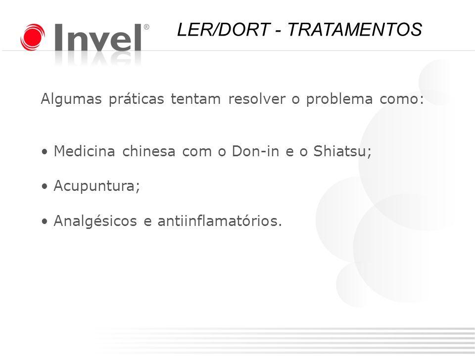 Algumas práticas tentam resolver o problema como: Medicina chinesa com o Don-in e o Shiatsu; Acupuntura; Analgésicos e antiinflamatórios. LER/DORT - T