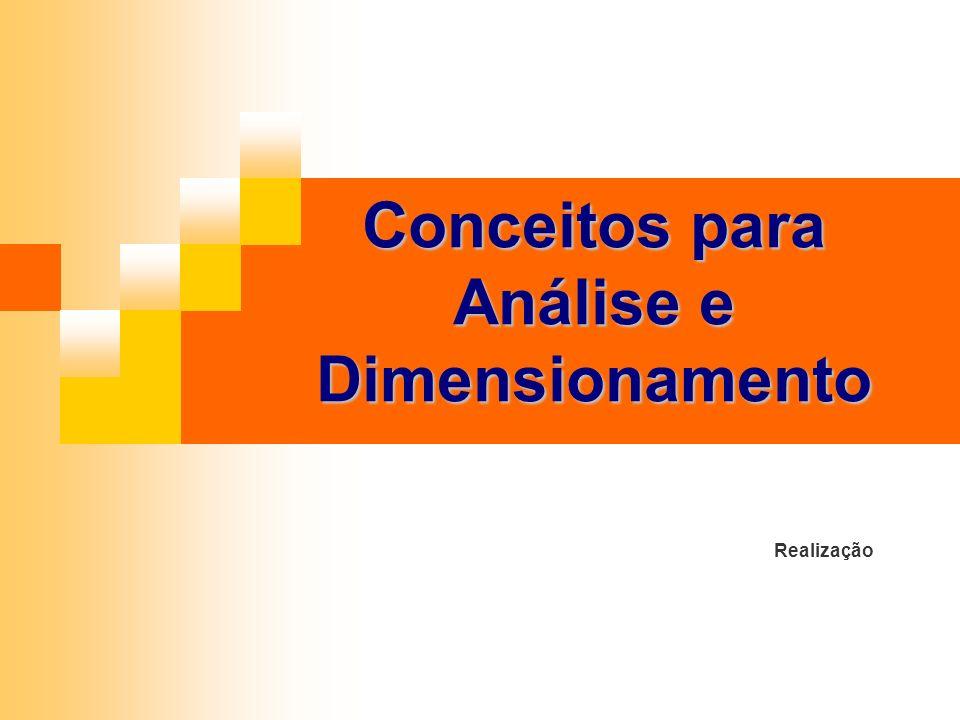 Realização Conceitos para Análise e Dimensionamento