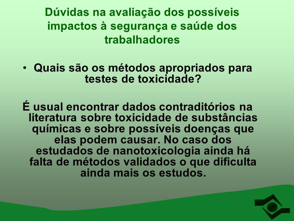 Dúvidas na avaliação dos possíveis impactos à segurança e saúde dos trabalhadores Quais são os métodos apropriados para testes de toxicidade? É usual