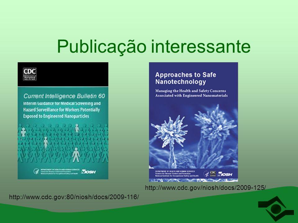 Publicação interessante http://www.cdc.gov/niosh/docs/2009-125/ http://www.cdc.gov:80/niosh/docs/2009-116/