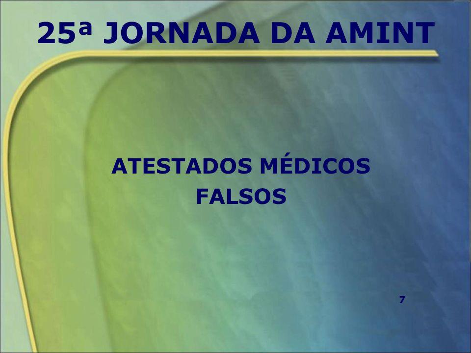 25ª JORNADA DA AMINT ATESTADOS MÉDICOS FALSOS 7