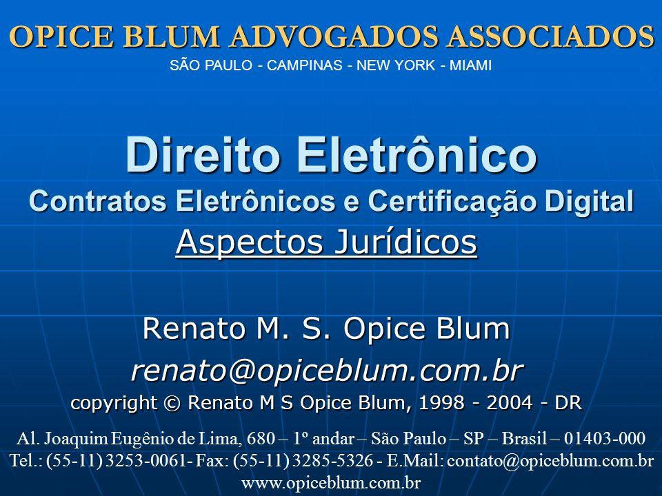 OPICE BLUM ADVOGADOS ASSOCIADOS OPICE BLUM ADVOGADOS ASSOCIADOS SÃO PAULO - CAMPINAS - NEW YORK - MIAMI www.opiceblum.com.br PLS 3173/97 Institui Regulamentação por decreto Institui Regulamentação por decreto Possibilidade de eliminação dos registros originais Possibilidade de eliminação dos registros originais Meio deve garantir (semelhante ao art.