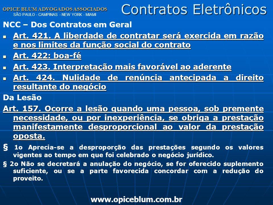OPICE BLUM ADVOGADOS ASSOCIADOS OPICE BLUM ADVOGADOS ASSOCIADOS SÃO PAULO - CAMPINAS - NEW YORK - MIAMI www.opiceblum.com.br Contratos Eletrônicos NCC