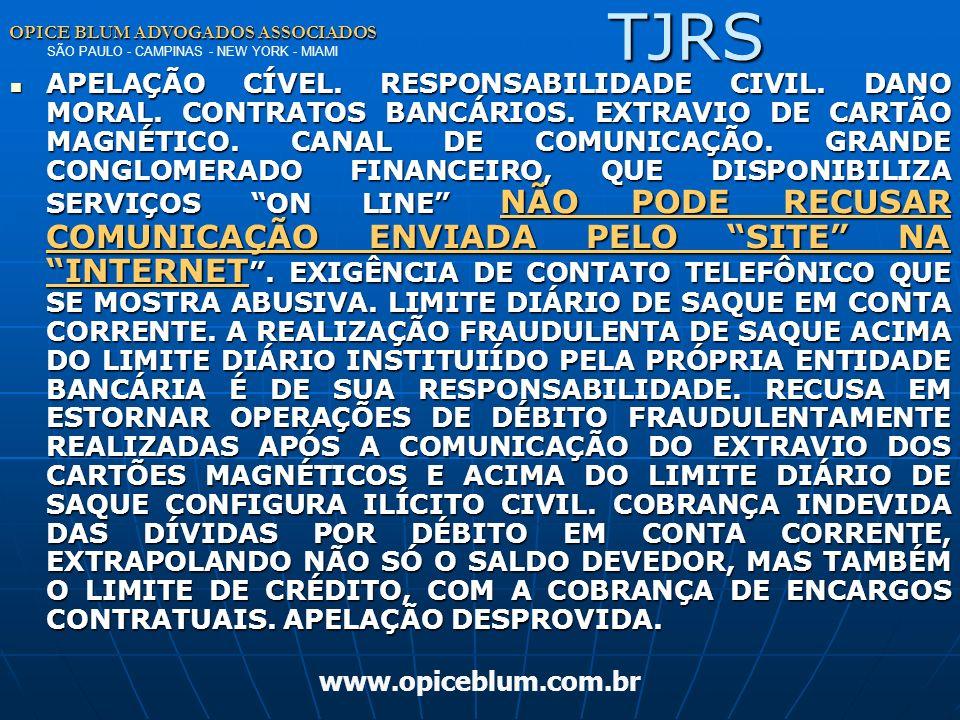 OPICE BLUM ADVOGADOS ASSOCIADOS OPICE BLUM ADVOGADOS ASSOCIADOS SÃO PAULO - CAMPINAS - NEW YORK - MIAMI www.opiceblum.com.br Contratos Eletrônicos Tri