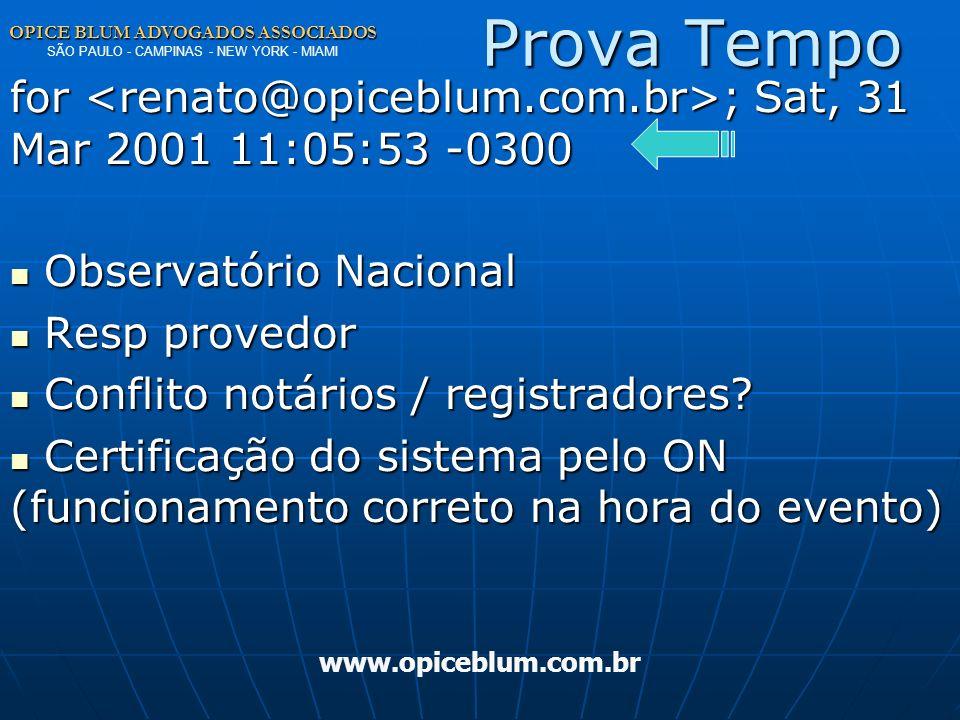 OPICE BLUM ADVOGADOS ASSOCIADOS OPICE BLUM ADVOGADOS ASSOCIADOS SÃO PAULO - CAMPINAS - NEW YORK - MIAMI www.opiceblum.com.brProva 1º TAC/SP: MEDIDA CA