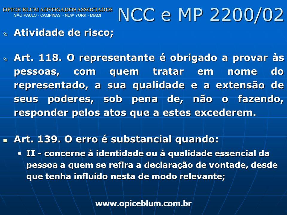 OPICE BLUM ADVOGADOS ASSOCIADOS OPICE BLUM ADVOGADOS ASSOCIADOS SÃO PAULO - CAMPINAS - NEW YORK - MIAMI www.opiceblum.com.br Responsabilidade Civil CU