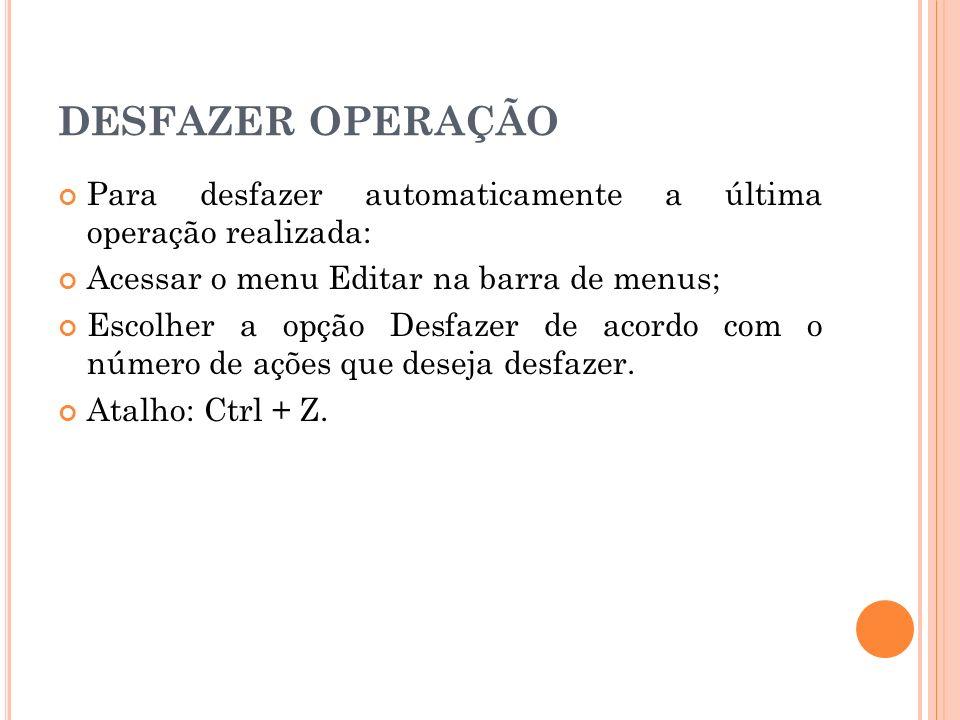 REFAZER OPERAÇÃO Para repetir automaticamente a última operação realizada.