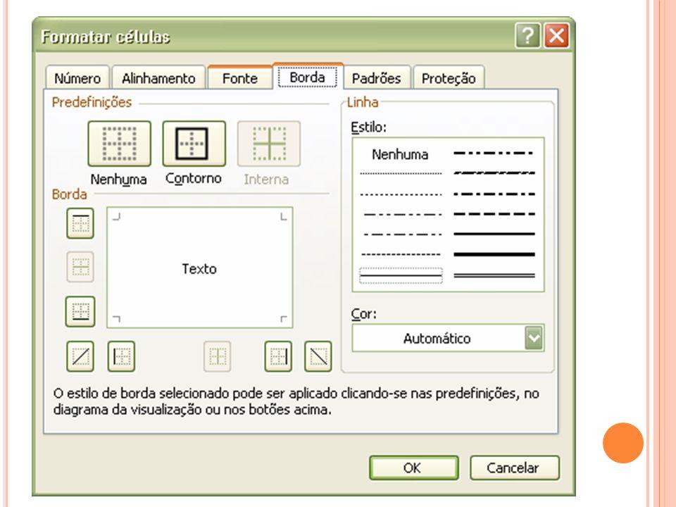 C AIXA DE D IÁLOGO F ORMATAR C ÉLULAS Guia Padrões Selecione uma cor de plano de fundo na caixa Cor e um padrão na caixa Padrão para formatar a seleção com padrões de cores.