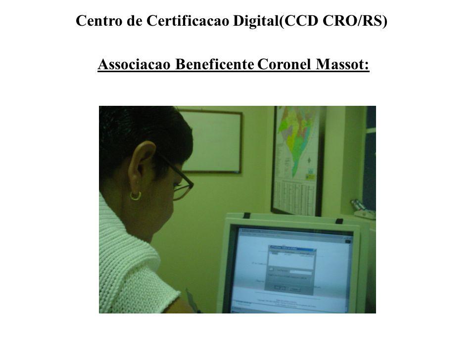 Associacao Beneficente Coronel Massot: Centro de Certificacao Digital(CCD CRO/RS)