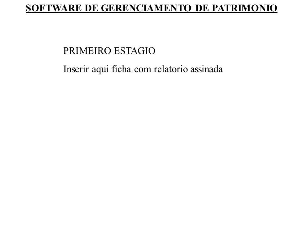 PRIMEIRO ESTAGIO Inserir aqui ficha com relatorio assinada