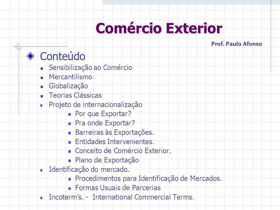 Comércio Exterior Comércio Exterior Conteúdo.Incentivos fiscais e financeiros.