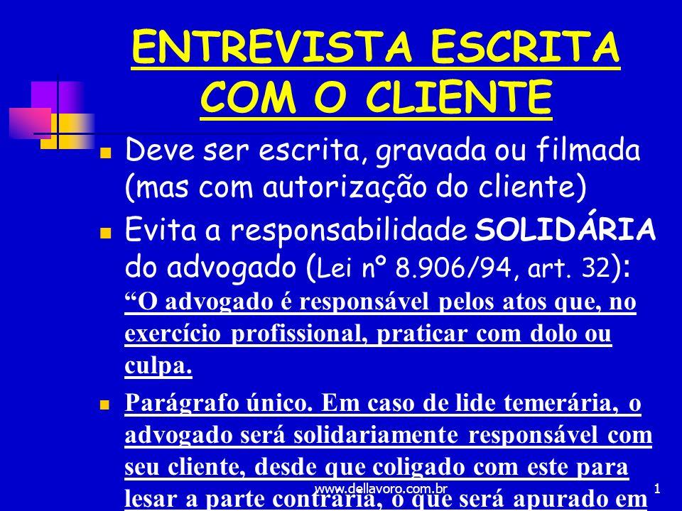 22 PROCURAÇÃO Particular: sem reconhecimento de firma Pública: analfabetos – deficientes – incapazes (em cartório) Arts.