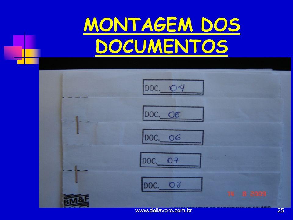 25 MONTAGEM DOS DOCUMENTOS www.dellavoro.com.br