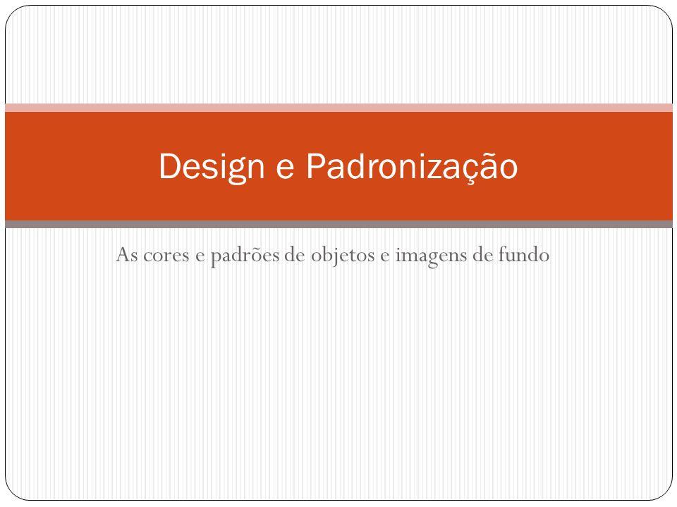As cores e padrões de objetos e imagens de fundo Design e Padronização