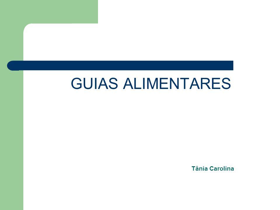 Tânia Carolina GUIAS ALIMENTARES