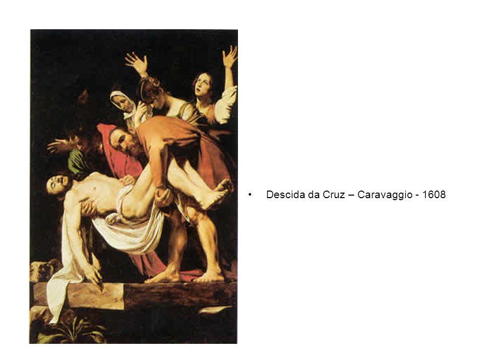 Descida da Cruz – Caravaggio - 1608