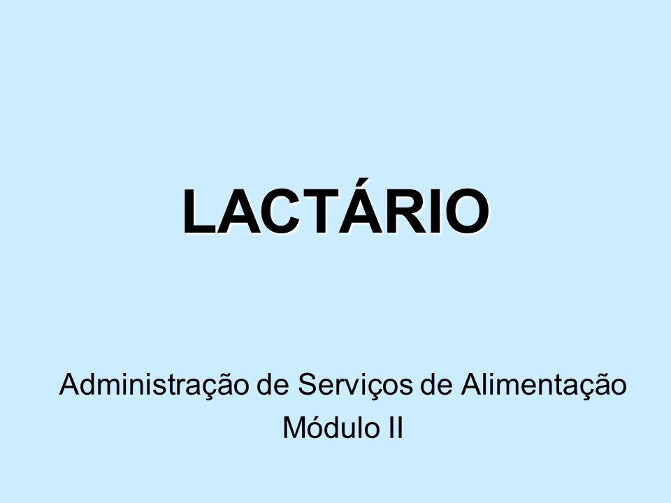 LACTÁRIO Administração de Serviços de Alimentação Módulo II