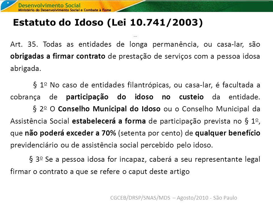 Estatuto do Idoso (Lei 10.741/2003)...Art. 35.