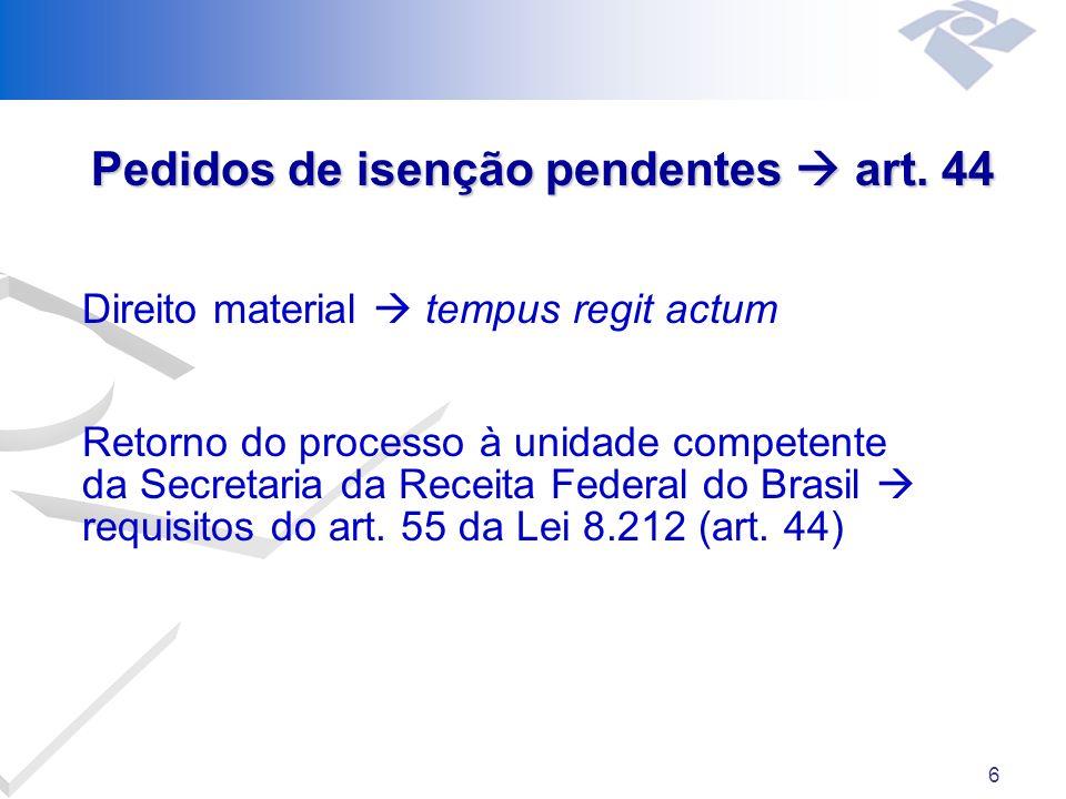 6 Pedidos de isenção pendentes art.