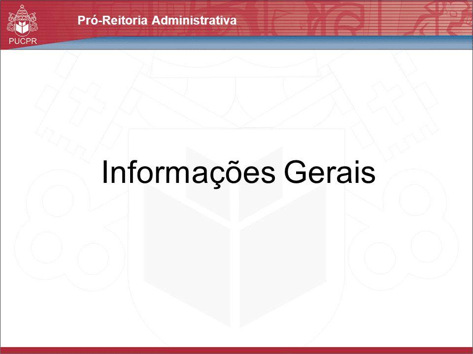 Pró-Reitoria Administrativa Informações Gerais