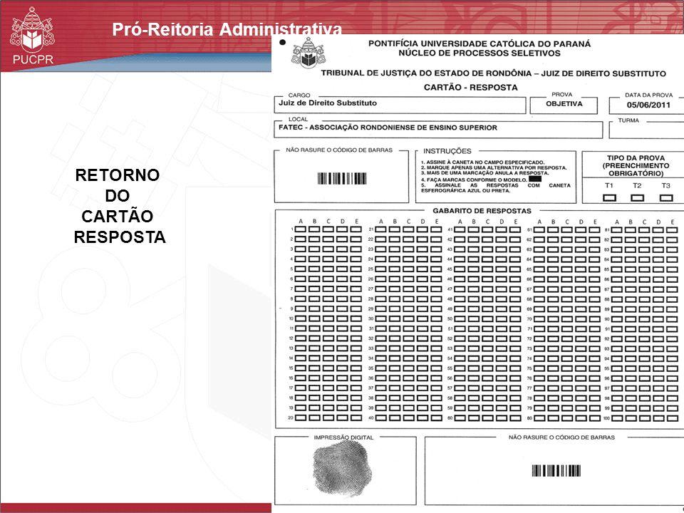Pró-Reitoria Administrativa RETORNO DO CARTÃO RESPOSTA